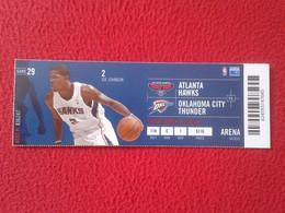 ENTRADA TICKET ENTRY ENTRANCE PARTIDO NBA GAME MATCH BASKET BALL BALONCESTO ATLANTA HAWKS OKLAHOMA CITY THUNDER 2009-10 - Tickets - Entradas