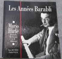 Les Années BARABLI, Mario Hirlé : 50 Années De Musique Et  De Chansons, Strasbourg 1992 - RARE (+ AZNAVOUR !) - Muziek