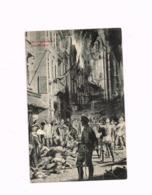 Les Massacres De Dinant. - Guerre 1914-18