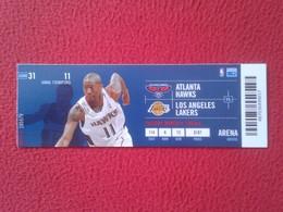 ENTRADA TICKET ENTRY ENTRANCE PARTIDO NBA GAME MATCH BASKET BALL BALONCESTO ATLANTA HAWKS LOS ANGELES LAKERS 2009-2010 - Tickets - Entradas