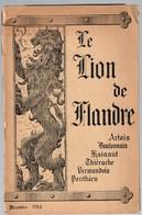 Le Lion De Flandre N° 36 Décembre 1943.Organe Du Vlaamsch Verbond Van Frankrijk. RR - Documentos Históricos