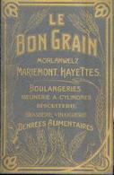 MORLANWELZ « LE BON GRAIN » Règlement D'ordre Intérieur (1932) Au Nom De STRIMEL, J. De CHAPELLE (1933) - Belgique