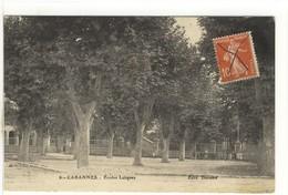 Carte Postale Ancienne Cabannes - Ecoles Laïques - Otros Municipios