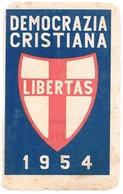 B3352- Mezza Tessera Democrazia Cristiana 1954 Usata - Documenti Storici