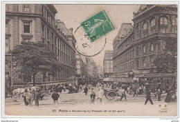 PARIS Xe ET XIe FAUBOURG DU TEMPLE 1910 TBE - Distretto: 10