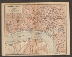 CARTE PLAN 1921 - BORDEAUX CENTRE GARES De La SAUVE De CADILLAC BATEAUX De HAMBOURG MEDECINE NAVALE - Topographical Maps