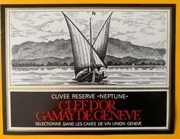 """11072 - Cuvée """"Neptune"""" Clef D'Or Gamay De Genève Suisse Barque à Fond Plat Du Léman - Barche A Vela & Velieri"""