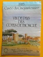 11075 - 1985 Cuvée Du Cinquantenaire Vin De Pays Des Côtes De Thongue - Etiquettes