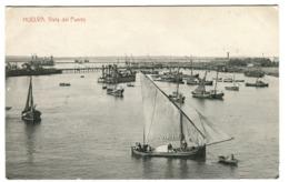 HUELVA Vista Del Puerto C. 1908 - Huelva