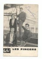 LES FINGERS DEDICACEE PAR 3  ARTISTES - Cantanti E Musicisti