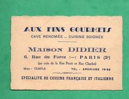 75 Paris 3eme Arrt Maison Didier Restaurant 6 Rue Du Fores Carte De Visite ( Format 7cm X 10,5cm ) - Cartoncini Da Visita