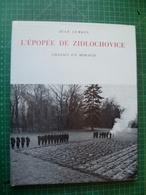 LURKIN Jean. L'EPOPEE DE ZIDLOCHOVICE. Bel Exemplaire Très Frais - Chasse/Pêche