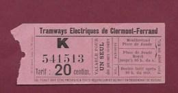 200719A - TICKET DE TRANSPORT TRAMWAY ELECTRIQUE DE CLERMONT FERRAND 20 Centimes 1 Parcours - Tram