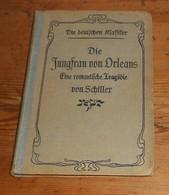 Livre Soldé. Die Jungfrau Von Orléans. 1910 - Livres, BD, Revues