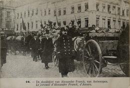 Anvers - Antwerpen / Stoet Ca 1919 - Onbekend No 24 / De Doodskist Van Alexander Franck Van Antwerpen /Zeldzaam. N - Antwerpen