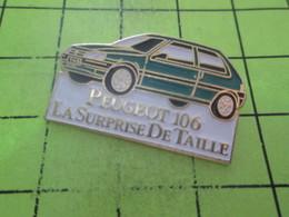 316b Pin's Pins / Beau Et Rare : THEME : AUTOMOBILES / PEUGEOT 106 LA SURPRISE DE TAILLE - Peugeot