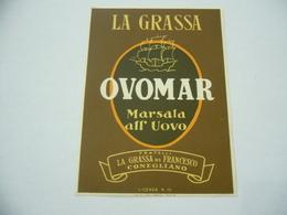 ETICHETTA PUBBLICITARIA LA GRASSA OVOMAR MARSALA ALL'UOVO CONEGLIANO - Alcolici