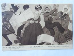 CPA Bar Des Noctambules Illustrateur La Bourrée Peinture De G Leroux - Altre Illustrazioni