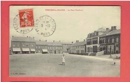 FERRIERE LA GRANDE 1911 LA PLACE GAMBETTA CARTE EN TRES BON ETAT - Francia