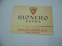 ETICHETTA PUBBLICITARIA RIONERO EXTRA FRATELLI MONTI GALLARATE - Alcolici