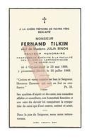 D 847. FERNAND TILKIN -veuf De J.Binon - Recteur Honoraire / Prof. émérite GEMBLOUX -  ORP-LE-GRAND 1888 / 1969 - Images Religieuses