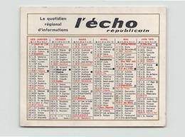 """Calendrier Offert Par """" L'Echo Républicain """" Année 1975 - Calendriers"""
