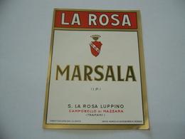 ETICHETTA PUBBLICITARIA MARSALA LA ROSA CAMPOBELLO DI MAZZARA TRAPANI. - Alcolici