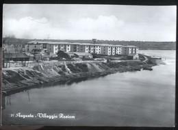 AUGUSTA - SIRACUSA - 1957 - VILLAGGIO RASIOM - Siracusa