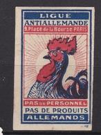 Timbre Erinophilie Ligue ANTIALLEMANDE Pas De Produits Allemands - Erinnofilia