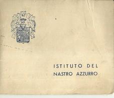 """4817"""" ISTITUTO DEL NASTRO AZZURRO FRA COMBATTENTI DECORATI AL VALOR MILITARE-TESSERA DI RICONOSCIMENTO-1954 """" ORIGINALE - Documenti"""