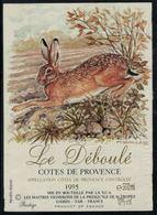 Etiquette De Vin // Côte De Provence, Le Déboulé, Lapin - Konijnen
