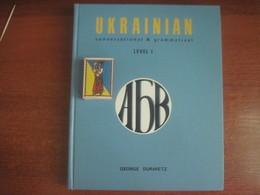 Ukrainian Conversational And Grammatical Level I By George Duravetz Toronto 1977. - Language Study