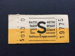 TICKET MÉTRO RATP  S  Tarif Réduit  2ème Classe - Metro