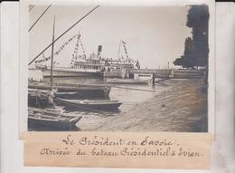 LE PRÉSIDENT EN SAVOIE ARRIVÉE BATEAU PRÉSIDENTIEL EVIAN 18*13CM Maurice-Louis BRANGER PARÍS (1874-1950) - Orte