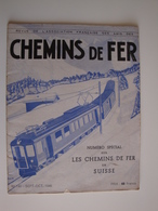Revue De L'association Française Des Amis Des Chemins De Fer,sept-oct.1946 Numéro Spécial Chemin De Fer Suisse. - Livres, BD, Revues