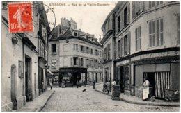 02 SOISSONS - Rue De La Vieille-Gagnerie - Soissons