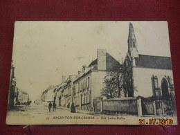 CPA - Argenton-sur-Creuse - Rue Ledru-Rollin - France