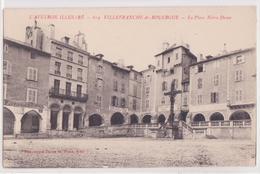 CPA -  619 - VILLEFRANCHE- DE- ROUERGUE  - La Place  Notre Dame - Villefranche De Rouergue