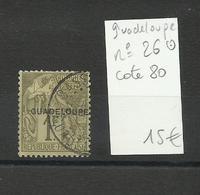 Guadeloupe, N° 26 Oblitéré, Cote YT 80€ - Guadalupe (1884-1947)