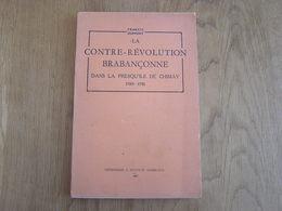 LA CONTRE REVOLUTION BRABANCONNE DANS LA PRESQU'ILE DE CHIMAY Régionalisme Histoire Fagne Sivry Sautin Beaumont Mons - Belgique