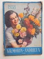 Rare Et Ancien Catalogue 1938 Vilmorin Andrieux Paris Graines Fleurs Légumes Fruits - Garden