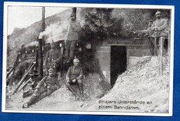 Offiziers Unterstände An Einem Bahndamm - Guerre 1914-18