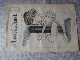 La Nouvelle Lune, Revue,1882 ,Gill, Sarah Bernardt, Hymen Vapeur, Locomotive,chanson A N'amara Demain,Amala - Livres, BD, Revues