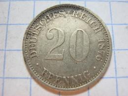 20 Pfennig 1876 (D) - [ 2] 1871-1918: Deutsches Kaiserreich
