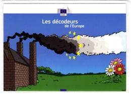 CP Pub / Humour / Les Décodeurs De L'Europe / Polution Industrielle, Cheminée, Fumée / Commission Européenne - Publicité