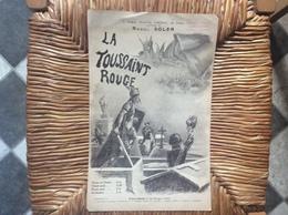LA TOUSSAINT ROUGE *Raoul Soler  CHANSON-MARCHE - Scores & Partitions