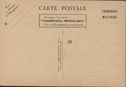 CP FM Franchise Militaire Se Taire C'est Servir Taisons-nous Méfions-nous Oreilles Ennemies Ed France Propagande 1939 - Poststempel (Briefe)