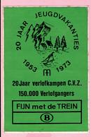 Sticker - 20 Jaar JEUGDVAKANTIES C.V.Z. 1953 1973 - Fijn Met De Trein - Autocollants