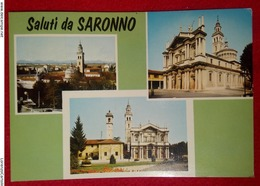 SALUTI DA SARONNO VIAGGIATA - Varese