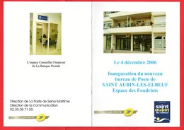 Inauguration Du Nouveau Bureau De Poste De 76 Saint Aubin-Les-Elbeuf Le 4 Décembre 2006 -GF - Correo Postal